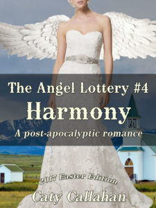The Angel Lottery #4: Harmony by Caty Callahan