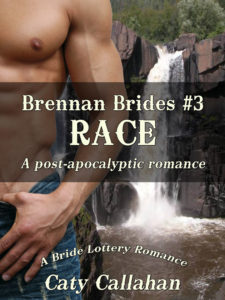 Brennan Brides #3: Race by Caty Callahan
