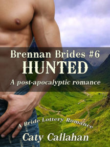 Brennan Brides #6: Hunted by Caty Callahan