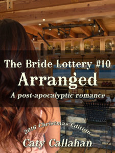 The Bride Lottery #10: Arranged by Caty Callahan