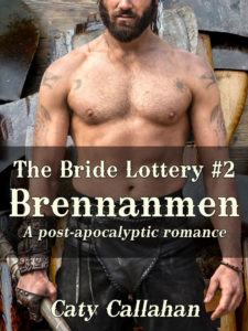 The Bride Lottery #2: Brennanmen by Caty Callahan