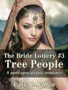The Bride Lottery #3: Tree People by Caty Callahan