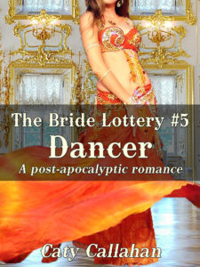 The Bride Lottery #5: Dancer by Caty Callahan