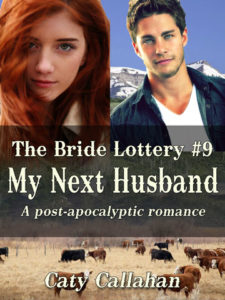 Bride Lottery 9: My Next Husband by Caty Callahan | Buy Now