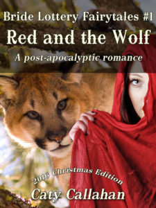 Bride Lottery Fairytales #1: Red and the Wolf by Caty Callahan