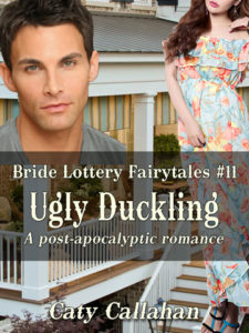 Bride Lottery Fairytales 11: Ugly Duckling by Caty Callahan | Buy Now