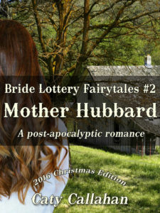 Bride Lottery Fairytales #2: Mother Hubbard by Caty Callahan