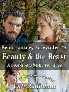 Bride Lottery Fairytales #5: Beauty and the Beast by Caty Callahan
